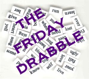 Friday Drabble